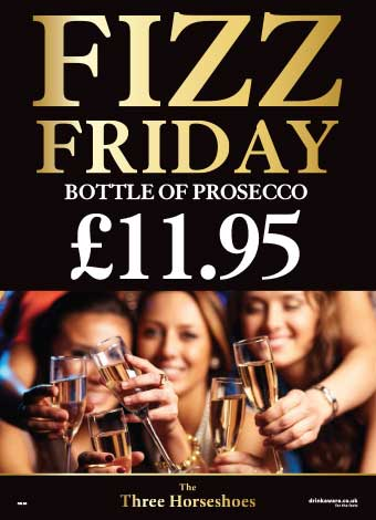 The Three Horseshoes - Fizz friday